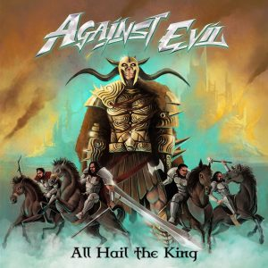 Against Evil - All Hail the King Cover