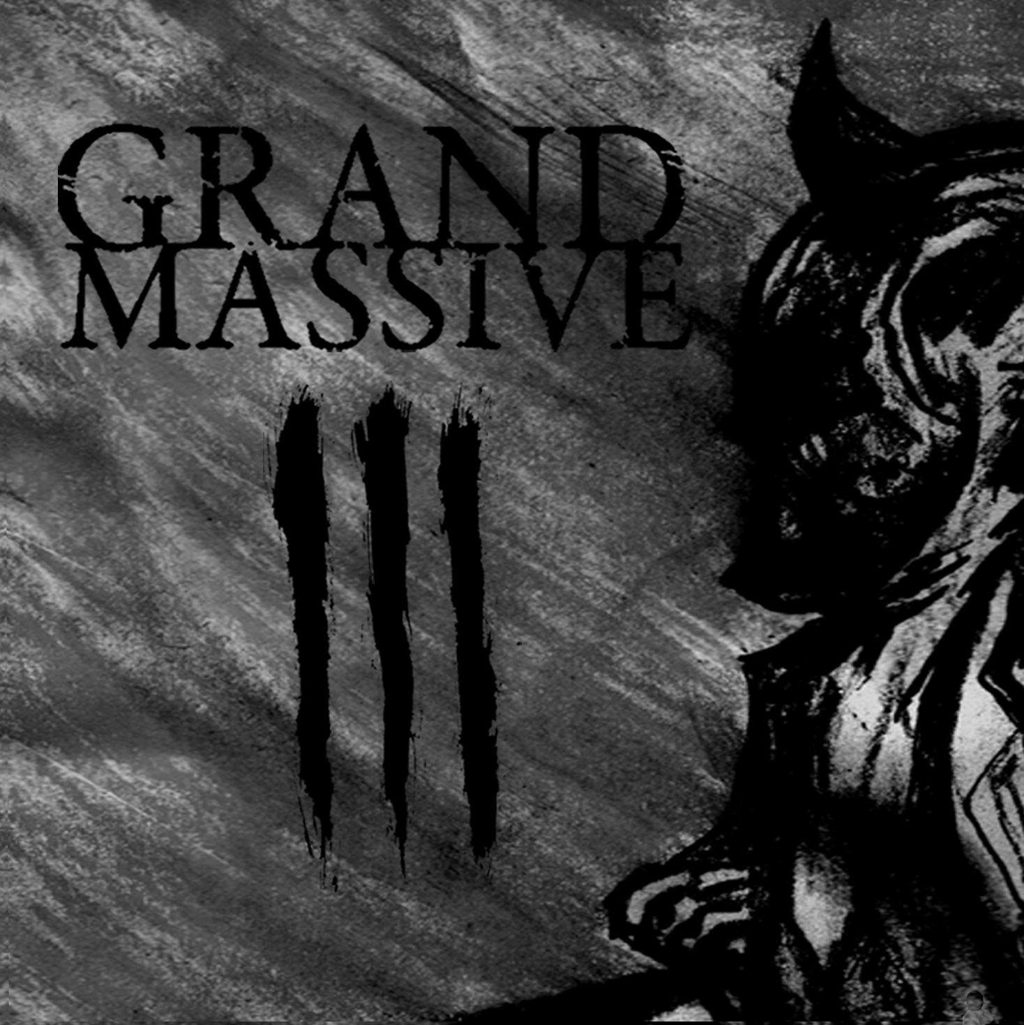 Grand Massive – III