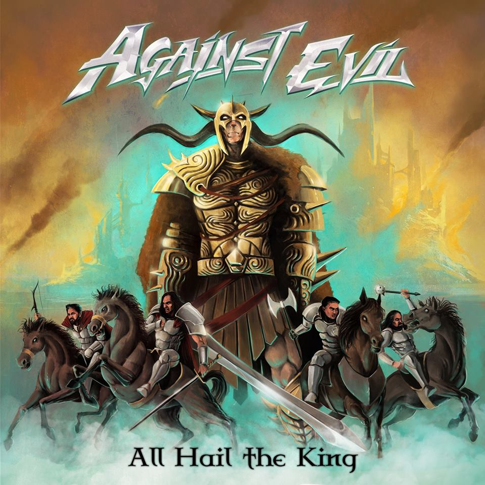 Against Evil – All Hail the King